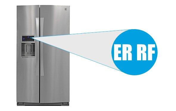Kenmore elite refrigerator error code ER RF