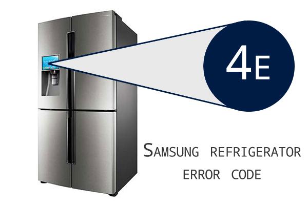 Samsung Refrigerator Error Code 4e