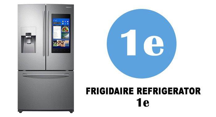 Samsung refrigerator 1e error code