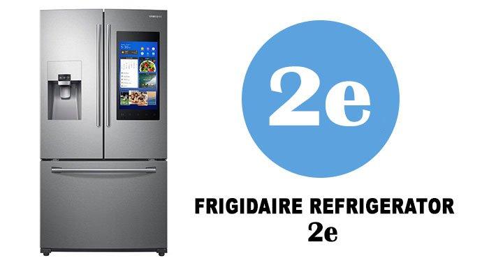 Samsung refrigerator 2e error code