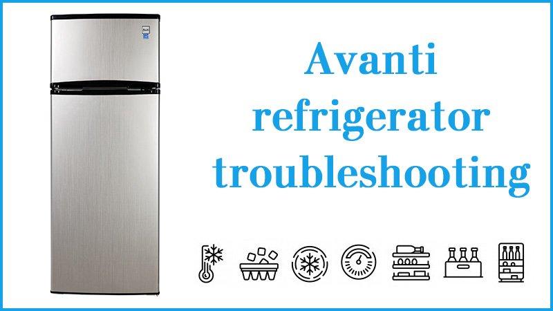 Avanti refrigerator troubleshooting