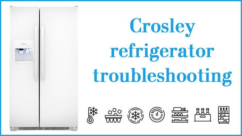 Crosley refrigerator troubleshooting