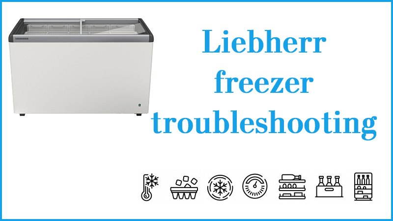 Liebherr freezer troubleshooting