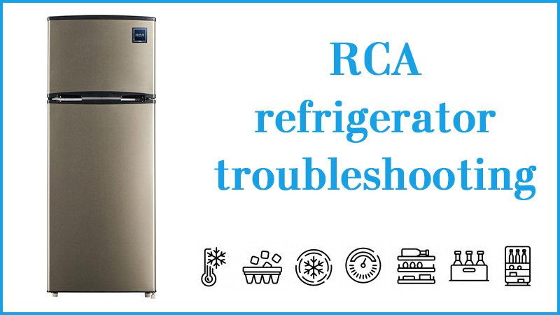 Rca refrigerator troubleshooting