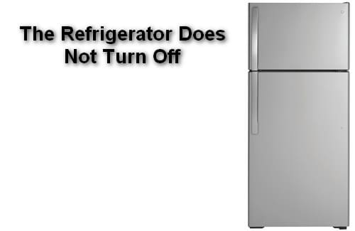 The Refrigerator Does Not Turn Off