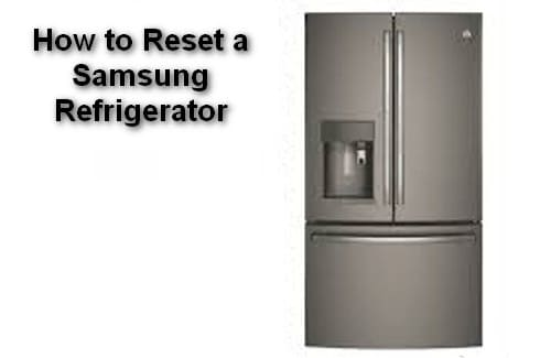How to Reset a Samsung Refrigerator